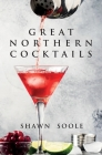 Great Northern Cocktails Cover Image