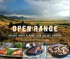 Open Range: Steaks, Chops, and More from Big Sky Country Cover Image