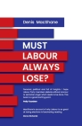 Must Labour Always Lose Cover Image