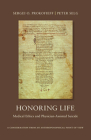 Honoring Life: Medical Ethics and Physician-Assisted Suicide Cover Image