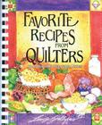 Favorite Recipes from Quilters: More Than 900 Delectable Dishes Cover Image