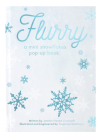 Flurry: A Mini Snowflakes Pop-Up Book Cover Image