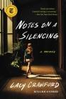 Notes on a Silencing: A Memoir Cover Image
