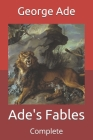 Ade's Fables: Complete Cover Image