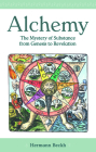 Alchemy: The Mystery of Substance from Genesis to Revelation Cover Image