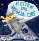 Kitten the Ninja Cat Cover Image