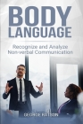 Body Language: Recognize And Analyze Non-Verbal Communication Cover Image