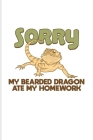 My Bearded Dragon Ate My Homework: Funny Reptile Humor Undated Planner - Weekly & Monthly No Year Pocket Calendar - Medium 6x9 Softcover - For Lizards Cover Image