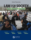 Law for Society: Nature, Functions, and Limits (Aspen College) Cover Image