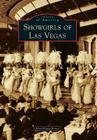 Showgirls of Las Vegas (Images of America (Arcadia Publishing)) Cover Image