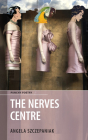 The Nerves Centre Cover Image