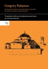 Gregory Palamas: The Hesychast Controversy and the Debate with Islam (Translated Texts for Byzantinists Lup) Cover Image