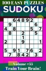 Sudoku: 100 Easy Puzzles Volume 55 - Train Your Brain! Cover Image