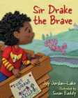 Sir Drake the Brave Cover Image