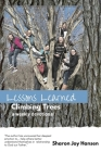 Lessons Learned Climbing Trees Cover Image