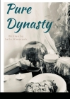 Pure Dynasty Cover Image