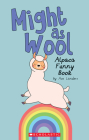 Might as Wool (Media tie-in): Alpaca Funny Book Cover Image