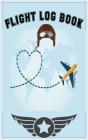 Flight Log Book: Best Christmas gift, New year gift, Birthday gift for pilot Cover Image