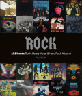 Rock: 101 Iconic Rock, Heavy Metal & Hard Rock Albums Cover Image