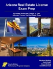 Arizona Real Estate License Exam Prep: All-in-One Review and Testing to Pass Arizona's Pearson Vue Real Estate Exam Cover Image