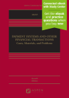 Payment Systems and Other Financial Transactions: A Systems Approach (Aspen Casebook) Cover Image
