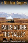 Rails Along The Valley Cover Image