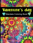 Valentine's Day Mandala Coloring Book: Activity and Coloring Book for Adults and Kids, Cupid, Saint Valentine, Dovers, Flowers, Heart, Kisses, Love, R Cover Image