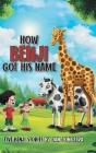 How Benji Got His Name: Five Benji Stories Cover Image