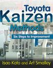 Toyota Kaizen Methods: Six Steps to Improvement Cover Image