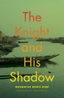 The Knight and His Shadow (African Humanities and the Arts) Cover Image