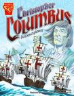 Christopher Columbus: Famous Explorer (Graphic Library: Graphic Biographies) Cover Image