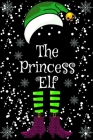 The Princess Elf: Christmas Matching Family Gift Notebooks snow Cover Blush Notes 6x9 100 noBleed Cover Image