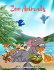 Zoo Animals - Best New Animals Coloring Books: 100 Coloring Pages For Kids Ages 4-8 Cover Image