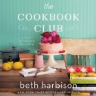 The Cookbook Club: A Novel of Food and Friendship Cover Image