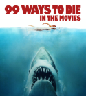 99 Ways to Die in the Movies Cover Image