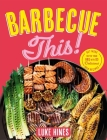 Barbecue This! Cover Image