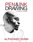 Pen and Ink Drawing: A Simple Guide Cover Image
