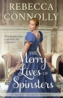 The Merry Lives of Spinsters Cover Image
