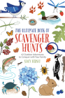 The Ultimate Book of Scavenger Hunts: 42 Outdoor Adventures to Conquer with Your Family Cover Image