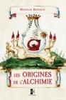Les Origines de l'Alchimie Cover Image