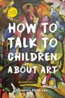 How to Talk to Children About Art Cover Image