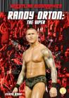 Randy Orton: The Viper (Wrestling Biographies) Cover Image
