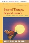 Beyond Therapy, Beyond Science: A New Model for Healing the Whole Person Cover Image