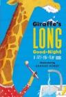 Giraffe's Long Good-Night: A Lift-The-Flap Book Cover Image