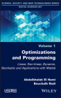 Optimizations and Programming: Linear, Non-Linear, Dynamic, Stochastic and Applications with MATLAB Cover Image