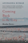 Coming Back to the City: Mumbai Stories Cover Image