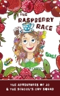 The Raspberry Race: The Adventures of Jo & the School's Out Squad Cover Image