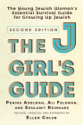 The Jgirl's Guide: The Young Jewish Woman's Essential Survival Guide for Growing Up Jewish Cover Image