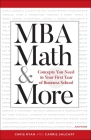 MBA Math & More: Concepts You Need in First Year Business School (Manhattan Prep) Cover Image