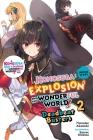 Konosuba: An Explosion on This Wonderful World!, Bonus Story, Vol. 2 (light novel): Deadbeat Busters (Konosuba: An Explosion on This Wonderful World! Bonus Story (light novel) #2) Cover Image